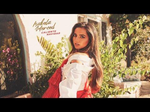 Isabela Merced - Caliente Navidad (Official Audio)