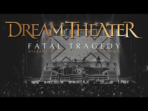 Dream Theater - Fatal Tragedy (from Distant Memories - Live in London)