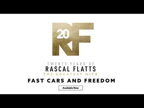 "Rascal Flatts - The Story Behind the Song ""Fast Cars And Freedom"""