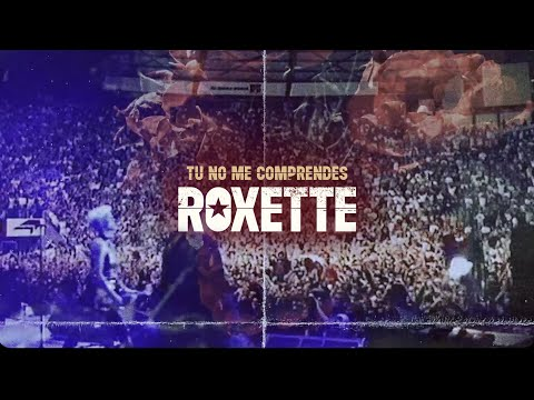 Roxette - Tu No Me Comprendes (You Don ́t Understand Me) [Official Video]