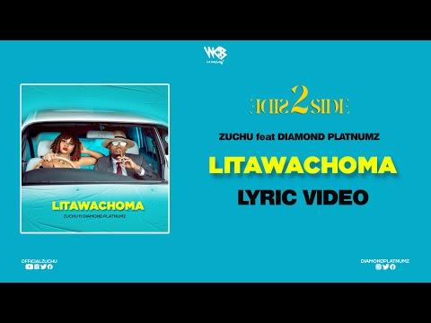 Zuchu Ft Diamond Platnumz - Litawachoma (Lyric Video)