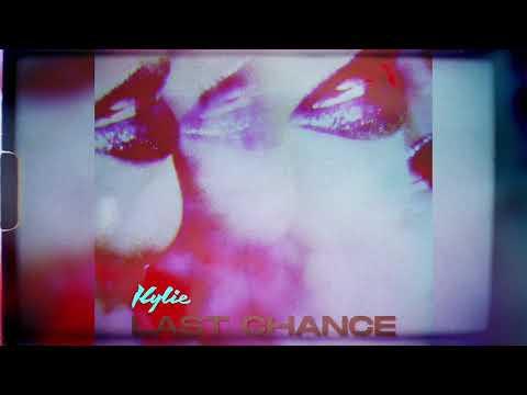 Kylie Minogue - Last Chance (Official Audio)