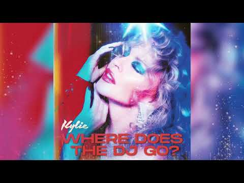 Kylie Minogue - Where Does The DJ Go? (Official Audio)