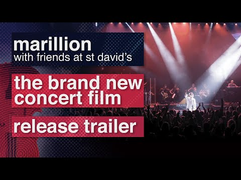 Marillion - With Friends at St David's Release Trailer