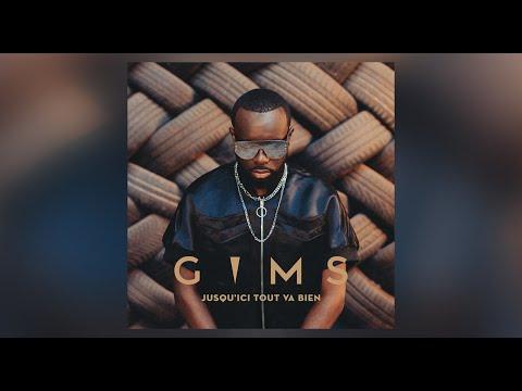 GIMS - JUSQU'ICI TOUT VA BIEN (Audio Officiel)