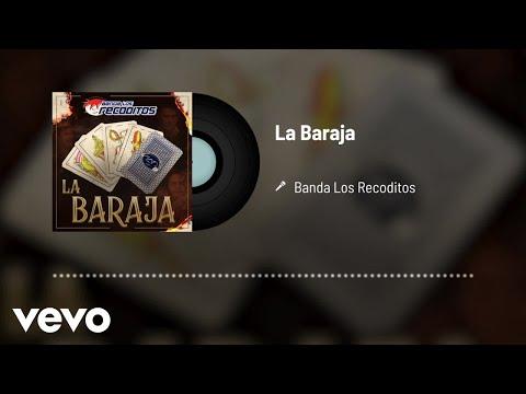 Banda Los Recoditos - La Baraja (Audio)