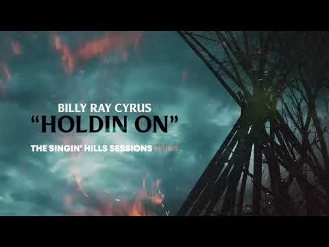 Billy Ray Cyrus - Holdin On (Official Audio)