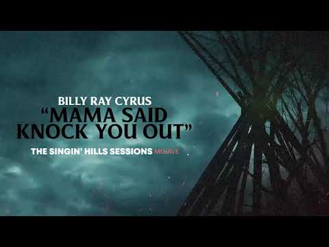 Billy Ray Cyrus - Mama Said Knock You Out (Official Audio)
