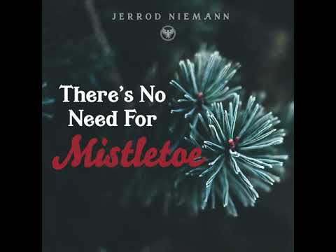 """Jerrod Niemann - """"There's No Need For Mistletoe"""" (Official Audio Video)"""