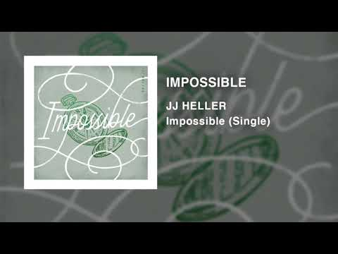JJ Heller - Impossible (Official Audio Video)