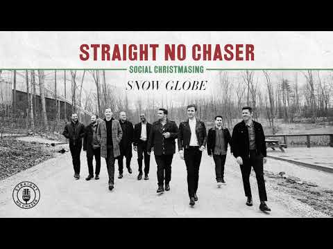 Straight No Chaser - Snow Globe [Official Audio]