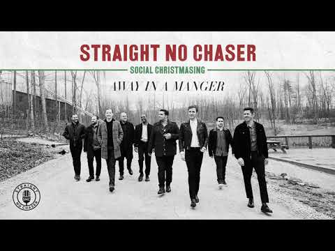 Straight No Chaser - Away In A Manger [Official Audio]