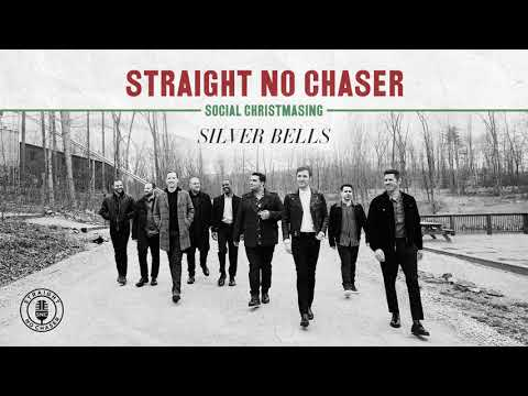 Straight No Chaser - Silver Bells [Official Audio]