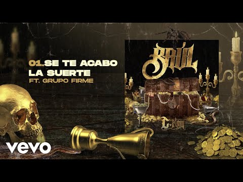 C-Kan - Se Te Acabo la Suerte (Audio Oficial) ft. Grupo Firme