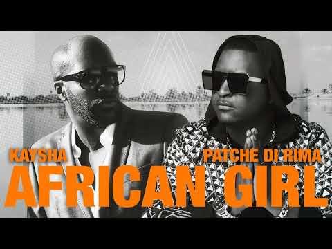 Kaysha x Patche Di Rima - African Girl (Paulo Pequeno Afropop Remix)