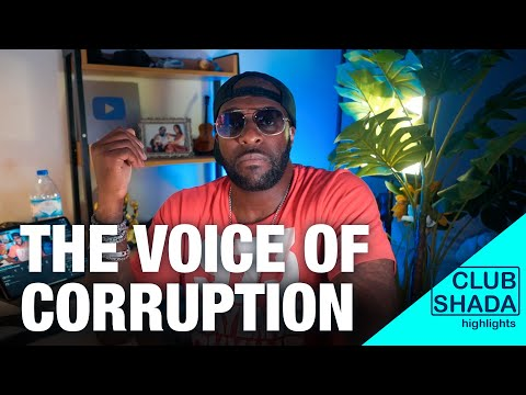 The voice of corruption   Club Shada