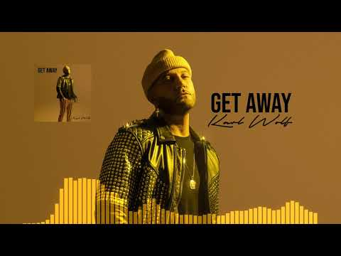 Karl Wolf - Get Away (Official Audio)