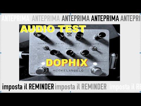 anteprima test e presentazione pedale MICHELANGELO di DOPHIX