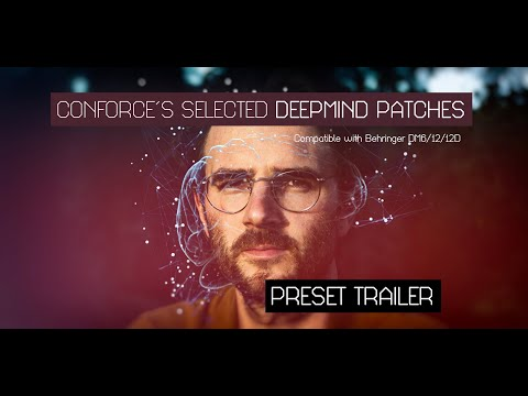 Selected Deepmind Patches (Preset Trailer) | CONFORCE