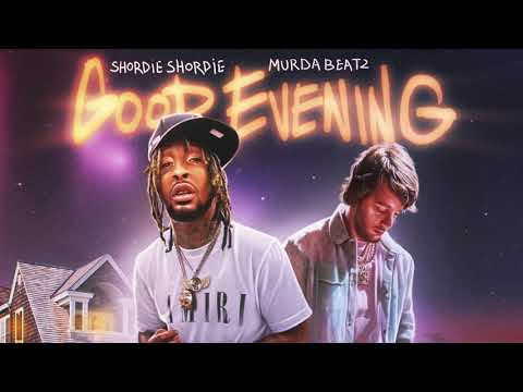 "Murda Beatz & Shordie Shordie - ""Good Evening"" (Official Audio)"