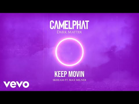 CamelPhat, Skream - Keep Movin' (Visualiser) ft. Max Milner