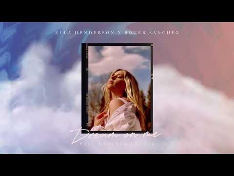 Ella Henderson x Roger Sanchez – Dream On Me (Paul Woolford Remix)