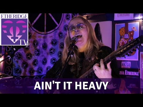 Melissa Etheridge Sings 'Ain't It Heavy' on EtheridgeTV