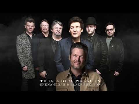 Shenandoah & Blake Shelton - Then A Girl Walks In (Audio Only)