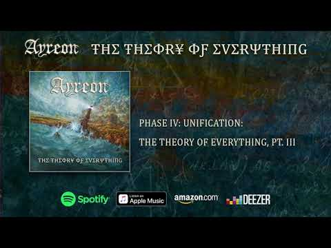 Ayreon - (Phase IV - Unification) The Theory Of Everything, PT. III