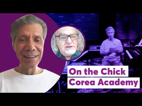 On the Chick Corea Academy - All About Jazz Interview: Part 5
