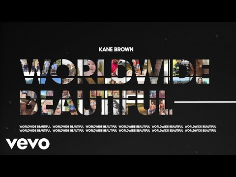 Kane Brown - Worldwide Beautiful (Fan Video)