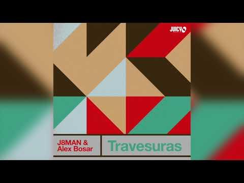 J8man & Alex Bosar- Travesuras