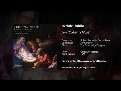 In dulci Jubilo - Robert Lucas de Pearsall (arr.), John Rutter, The Cambridge Singers
