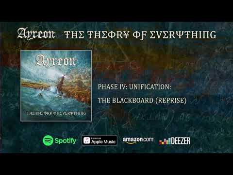 Ayreon - (Phase IV - Unification) The Blackboard Reprise
