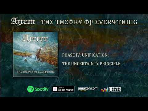 Ayreon - (Phase IV - Unification) The Uncertainty Principle