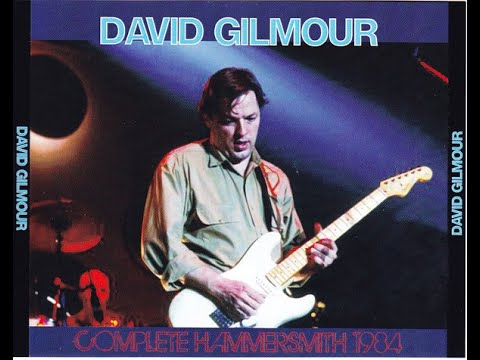 David Gilmour In Concert (Hammersmith Odeon, 30 April 1984)