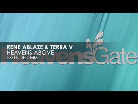 Rene Ablaze & Terra V - Heavens Above