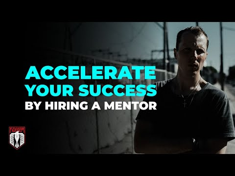 Accelerate your Success by Hiring a Mentor