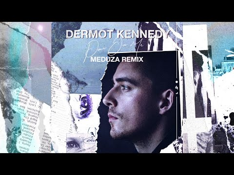 Dermot Kennedy (Meduza Remix) [VISUALIZER]