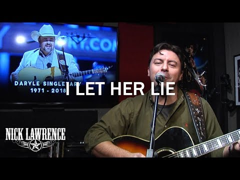 "Nick Lawrence In Studio Live - Daryle Singletary Tribute ""I Let Her Lie"""