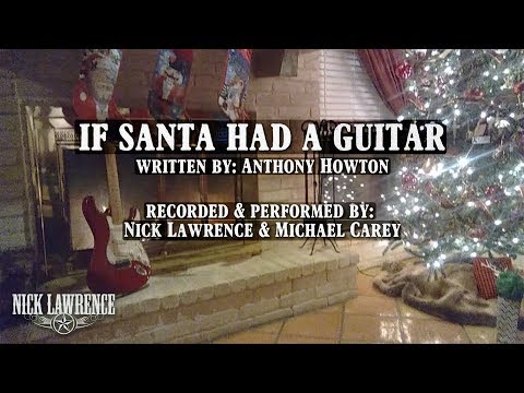 Nick Lawrence - If Santa Had A Guitar