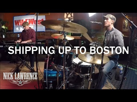 Nick Lawrence & Friends Show Ep. 4 - Shipping Up To Boston