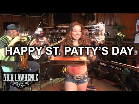Nick Lawrence & Friends Show Episode 4 - St. Patty's Day @ Wild West