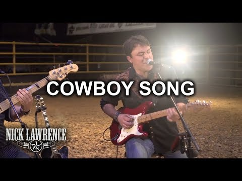 Nick Lawrence & Friends Show Ep. 3 - Cowboy Song