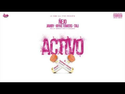 """Ñejo-Activo (Instrumental) X Jamby """"El Favo"""" X Myke Towers X Tali Goya"""