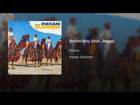 Premz- Brown Boy (Feat. Jagga)