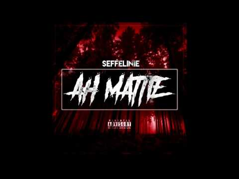 Seffelinie - AH MATTIE (Prod. Mb)
