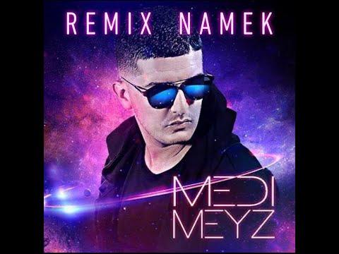 Medi Meyz - NAMEK REMIX