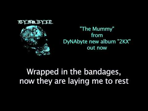 DyNAbyte - The Mummy (with lyrics) - HD
