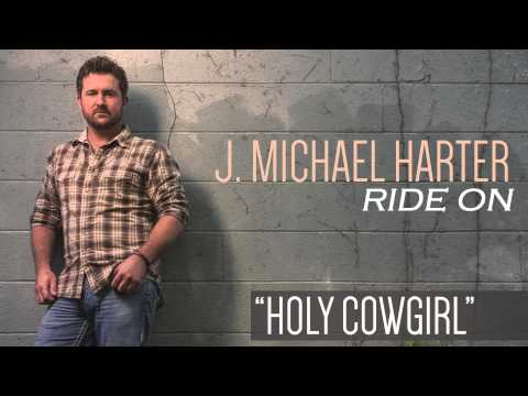 J. Michael Harter- Holy Cowgirl [Track Preview]